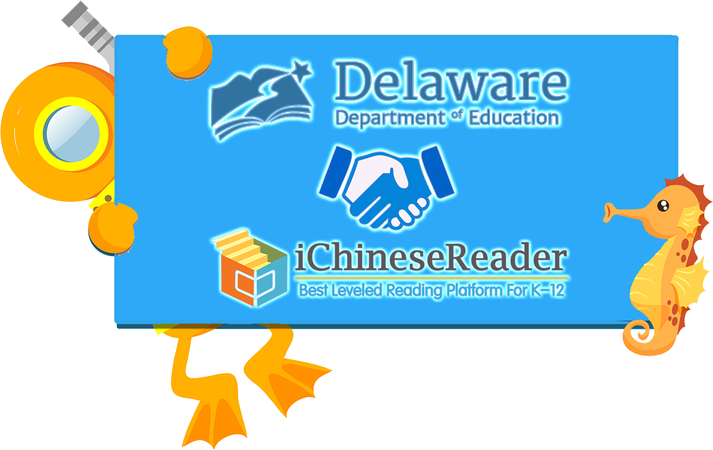 🤝All Immersion Students in Delaware Can Now Enjoy iChineseReader👏